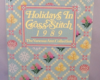 BOOK SALE - Holidays in Cross-Stitch 1989 - The Vanessa-Ann Collection - Vintage Hardcover Book