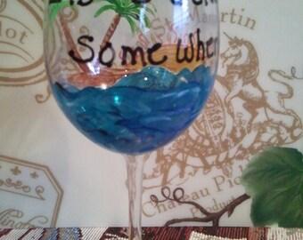 "Custom order sample ""It's 5 O'clock Somewhere"" wine glass"