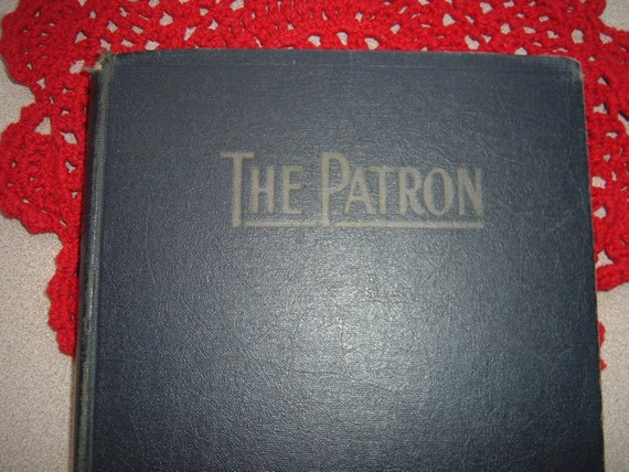 Vintage Book The Patron, Official National Grange Song Book 1933