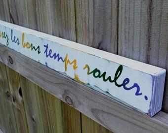 Laissez les bons temps rouler, let the good times roll, custom wood sign, mardi gras, home decor