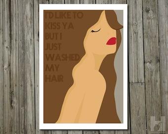 Film quote - 5x7 print - Bette Davis - Kiss - Hair - Humorous - Movie Quote - Illustration - Print - CHÂTAINE