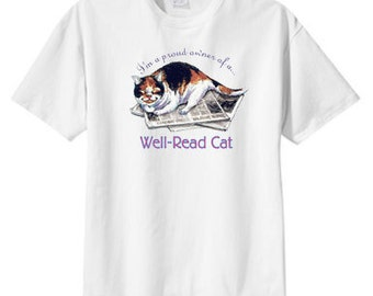 Proud Owner of a Well Read Cat, S M L XL 2X 3X 4X 5X