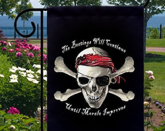 Beatings Will Continue Morale Improves Pirate Skull Small Garden Flag