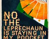 Things I've Said to My Children - Leprechaun (8x10)