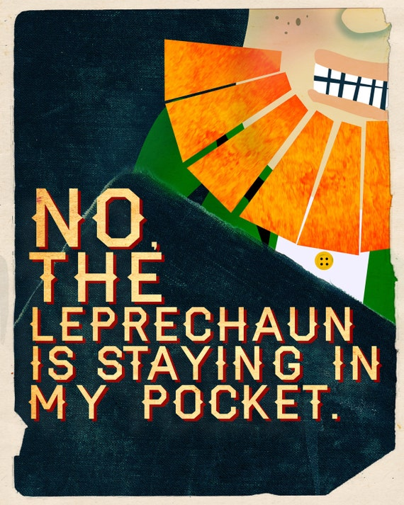 Things I've Said to My Children - Leprechaun (16x20)