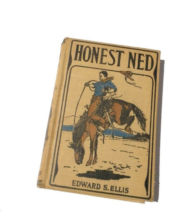 Honest Ned by Edward S Willis 1894