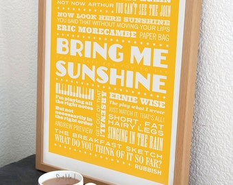 Bring Me Sunshine - Morecambe & Wise Typographic Print in Custard Yellow. Available in A2 or A3
