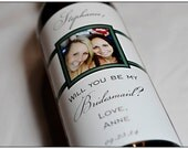 Custom Bridesmaid Wine Label - Will you be my Bridesmaid Gift - Personalized Label