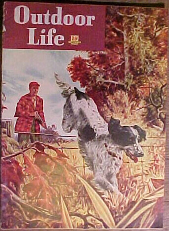 September 1948 Outdoor Life Magazine with the Cover By Robert G. Doares with 142 pages of ads and articles