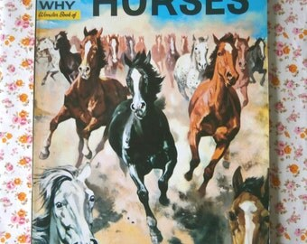 Vintage How and Why Wonder Book of Horses