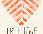 True Love with a Chevron Heart Print 5 x 7