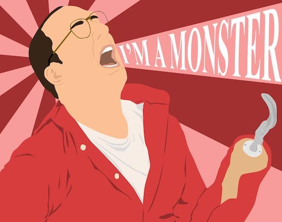 "Arrested Development I'm a Monster 11""x14"" Print"