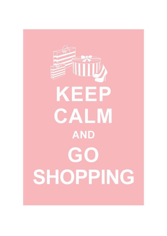 Keep Calm and Go Shopping  / Powder Pink / Wedding Birthday Anniversary Gift Children Decor Kids Room Home Decor