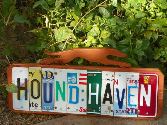 Hound Haven sign, license plate letters, greyhound cutout