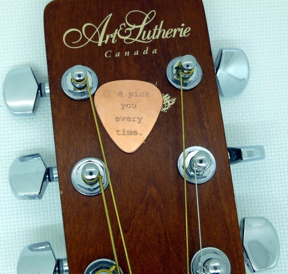 Personalized Guitar Pick - Engraved Copper Guitar Pick - I'd Pick You Every Time-  Boyfriend Gift, Husband gift, Graduation
