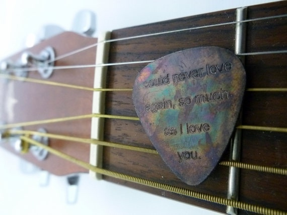 Engraved & Antiqued Copper Guitar Pick - I Could Never Love Again, So Much As I Love You
