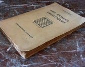 Vintage CHESS BOOK FRENCH 1950 Les Echecs Artistiques 1930s games' strategy, tactics illustrated by author Andre Cheron, master & champion