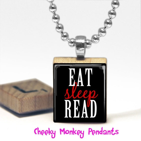 Eat Sleep Read Scrabble Tile Pendant Necklace by Cheeky Monkey Pendants