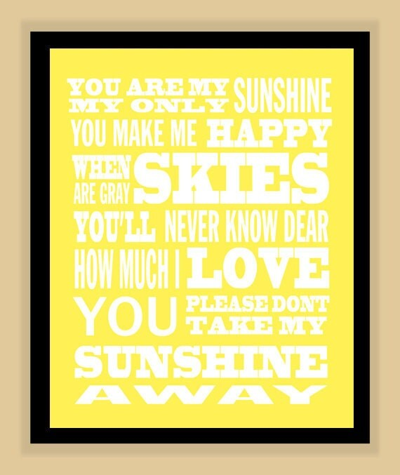 You are MY SUNSHINE quote modern print poster