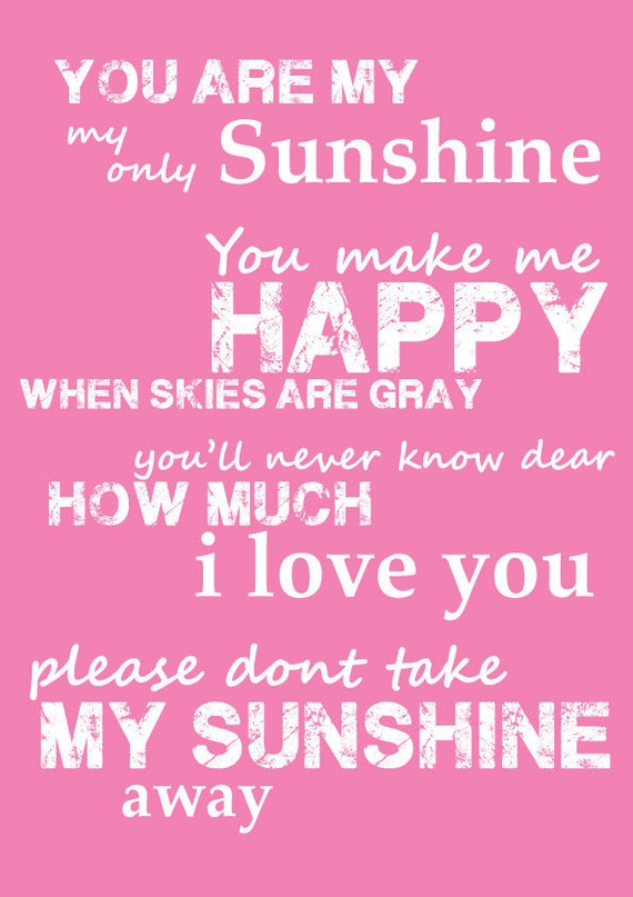 Items Similar To Pink You Are My Sunshine Quote Poem Song