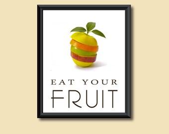 Healthy Diet Eat Your Fruit Kitchen Art Decor DIGITAL PRINT