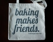 baking makes friends tote bag