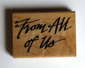 From All of Us Rubber Stamp