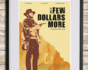 Just a Few Dollars More Movie Poster Print