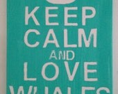 """Keep Calm and Love Whales - Subway Sign 11"""" x 14"""" Canvas"""