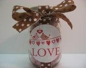 Treats so Sweet / Sweetly Wrapped LOVE Mason Jar w/ Candy / Pint Size