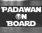 "Star Wars inspired, ""Padawan On Board"" vinyl decal - Car decal - Family decal - Baby On Board"