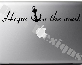 "Hope ""Anchor's"" The Soul vinyl decal"