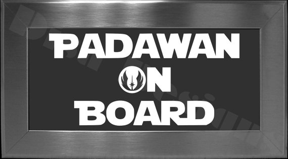 """Star Wars inspired, """"Padawan On Board"""" vinyl decal - Car decal - Family decal - Baby On Board"""