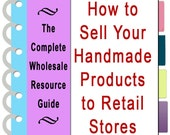 Wholesale Resource Guide for selling your handmade products to stores