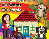 100 First Words - children's dual language / bilingual board book: Italian & English