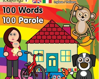 Italian & English - 100 Words By Icklelingo: dual language/bilingual books for children