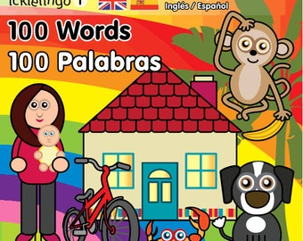Spanish & English - 100 Words By Icklelingo: dual language/bilingual books for children