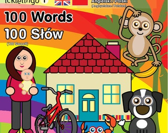 Polish & English - 100 Words By Icklelingo: dual language/bilingual books for children