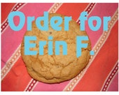 Erin F. Cookie order - Reserved