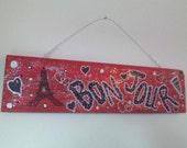 Bon Jour Sign