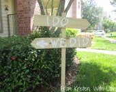 """Wooden Wedding Sign """"I do"""" """"We did"""""""