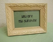 You Are My Sunshine Vintage Wooden Frame Upcycled Nursery Decor Baby Gift Framed Sayings