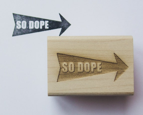 So Dope wood mounted rubber stamp