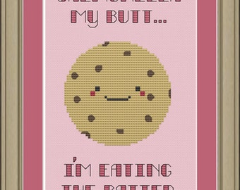 Salmonella my butt ... I'm eating the batter: funny cookie cross-stitch pattern