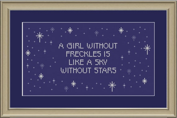 A girl without freckles is like a sky without stars: cute cross-stitch pattern