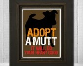 Dog Silhouette Print - Custom Dog Print 11x14 - Pet Wall Art Print - Adopt A Mutt It Will Do Your Heart Good - Choose Your Background Color