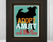 Dog Silhouette Print - Custom Dog Print 8x10 - Pet Wall Art Print - Adopt A Mutt It Will Do Your Heart Good - Choose Your Background Color