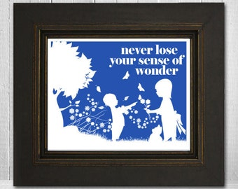 Inspirational Children's Wall Print 8x10 - Never Lose Your Sense of Wonder - Choose Your Color