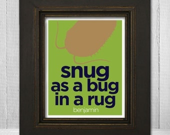 Kids Humorous Wall Print 11x14 - Personalized Childrens Art Print - Snug As a Bug In a Rug - Custom Color & Name