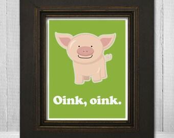 Cute Kids Print 11x14 - Custom Nursery Wall Art - Kids Pig Print - Oink Oink - Choose Your Background Color